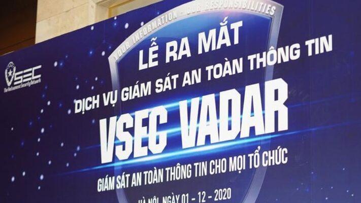 Ra mắt dịch vụ giám sát an toàn thông tin Make in Vietnam (VSEC VADAR)