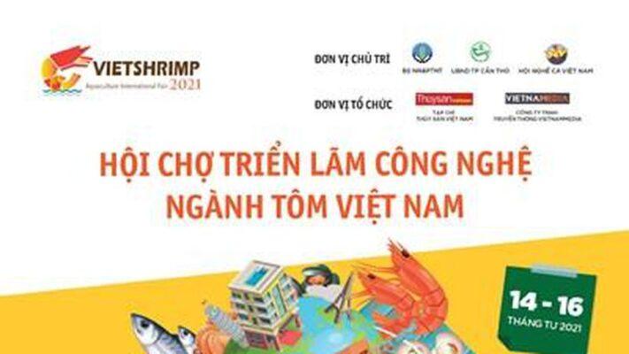 Hội chợ VietShrimp 2021 – Đích đến bền vững